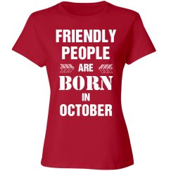 Friendly people are born in october