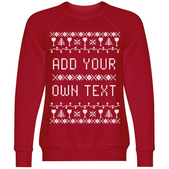 Wine Christmas Sweater.Custom Wine Themed Ugly Sweater