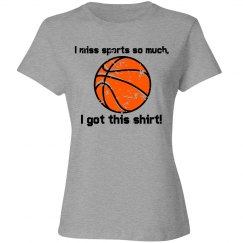 I Miss Sports So Much (Basketball)