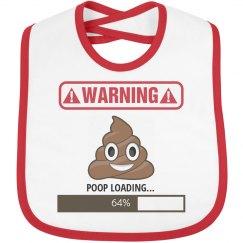 !Warning! Poop Loading...