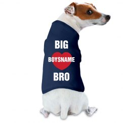 Big Bro BOYSNAME Doggie Shirt