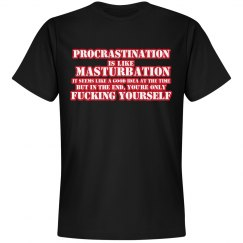 Procrastination is like..
