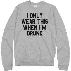 My Drinking Sweatshirt