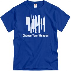 Choose Your Weapons Chef