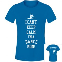 Keep Calm Dance Mom