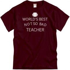 Not so bad teacher
