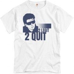 2 Legit 2 Quit