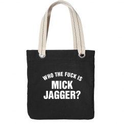 WTF Jagger Bag