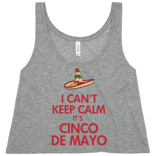 Can't Keep Calm Cinco