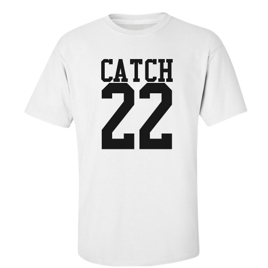 Catch 22 T-Shirt