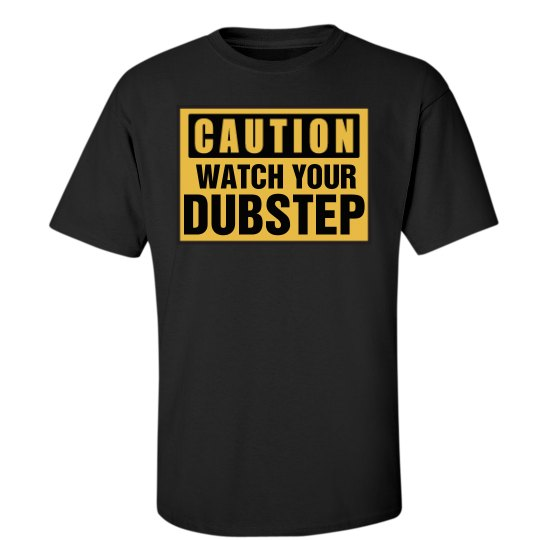 Caution Dubstep