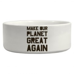 Make our planet great again brown pet bowl.
