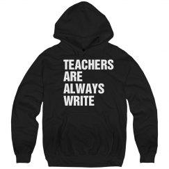 Teachers Are Always Write