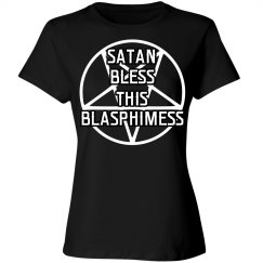 Satan Bless This Blasphimess
