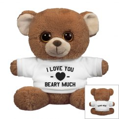 I Love You Beary Much Custom Plush