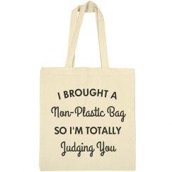 I Brought A Non-Plastic Bag