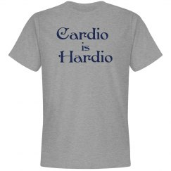 Cardio is Hardio Fitness Shirt