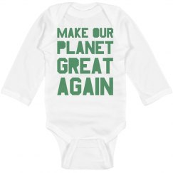 Make our planet great again light green bodysuit.