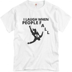 I Laugh When People Fall