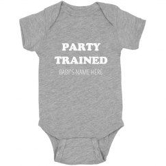Custom My Kid Is Party Trained