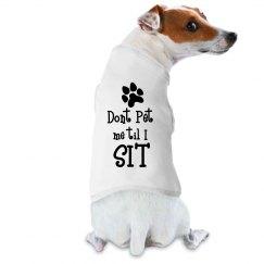 Dont Pet Me