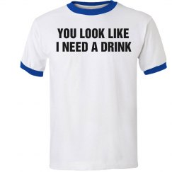 I Need A Drink Ringer