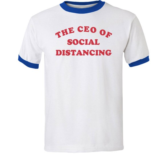 CEO of Social Distancing