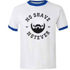No Shave, Not Ever Ringer Tee