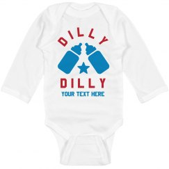 July 4th Dilly Dilly Baby