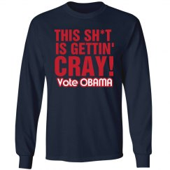 Sh*t Cray Obama Tee