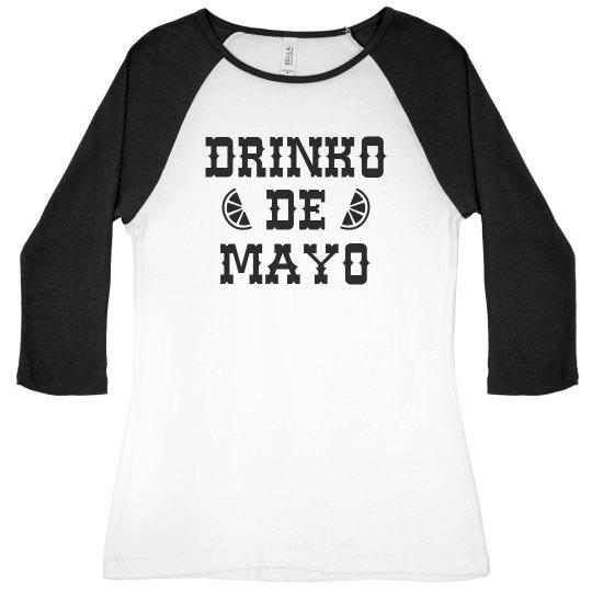 Cinco Drinko Dey Mayo