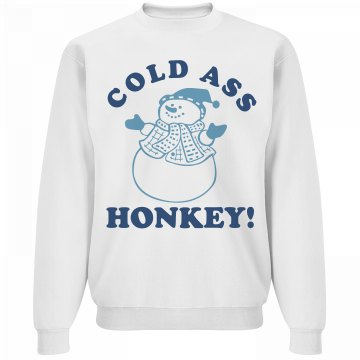 Cold Ass Honkey