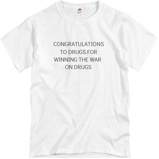 Congratulations To Drugs Shirt