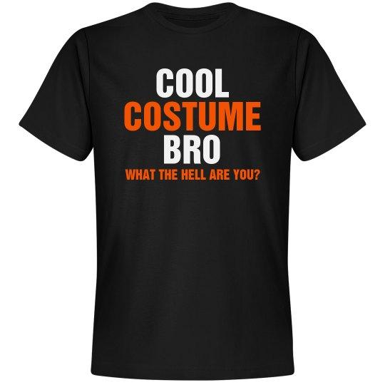 Cool Costume Bro