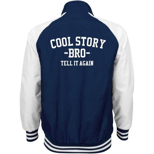 Cool Jacket Bro