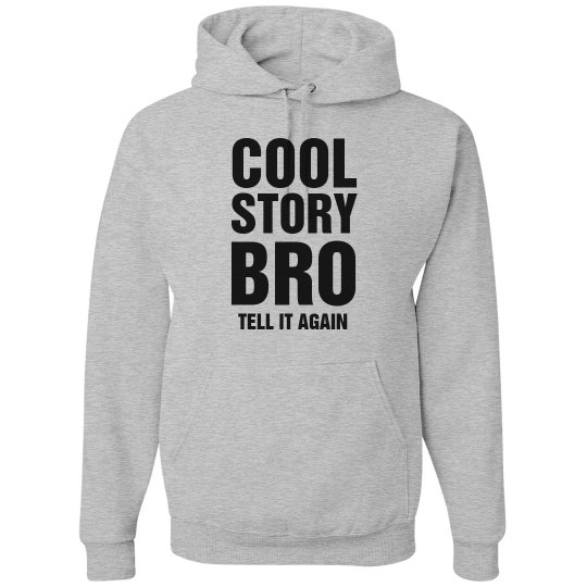 Cool Story Text Hoodie