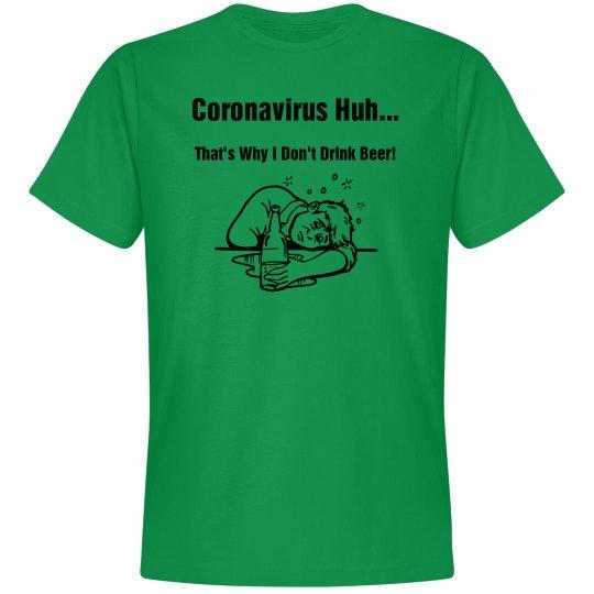 Coronavirus Huh?
