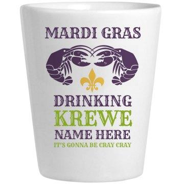 Cray Mardi Gras Drinking Krewe