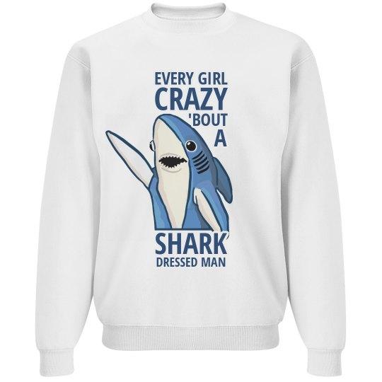 Crazy 'Bout A Shark