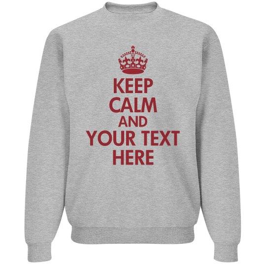 Create Keep Calm Designs