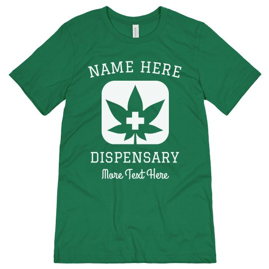 Custom Create your Dispensary Tees