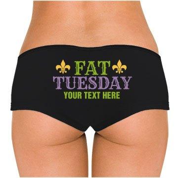 Custom Fat Tuesday Panties