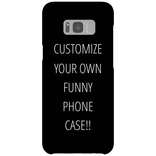 Custom Funny Phone Case
