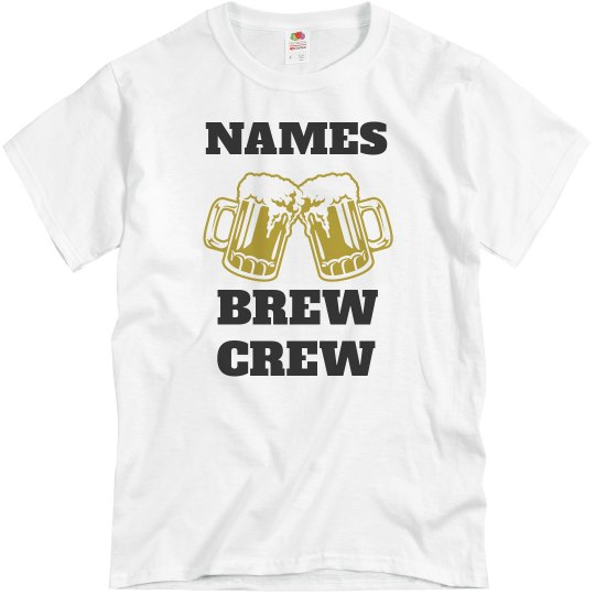 Custom Name Brew Crew Shirt