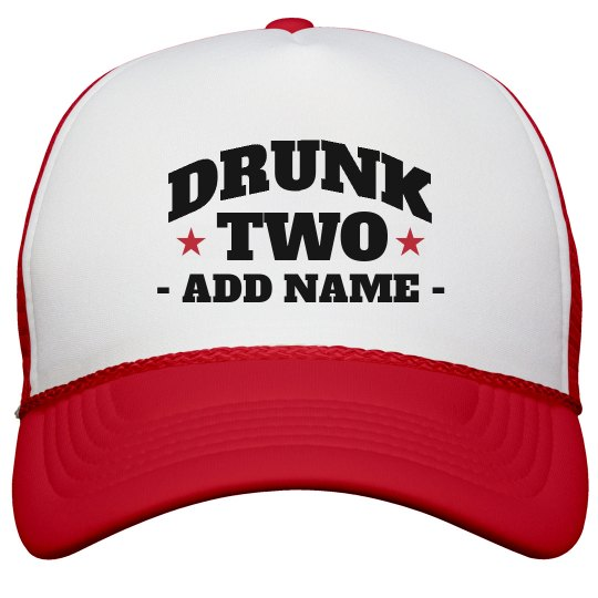 Custom Name Drunk Two Matching Hat