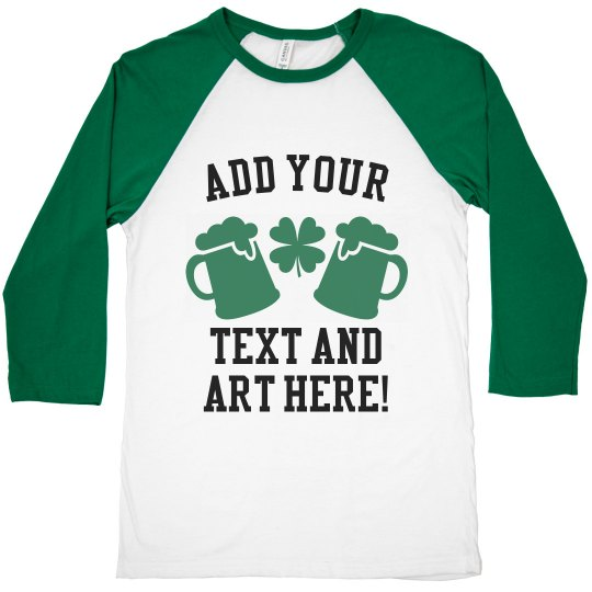 Custom St. Patrick's Day Raglan
