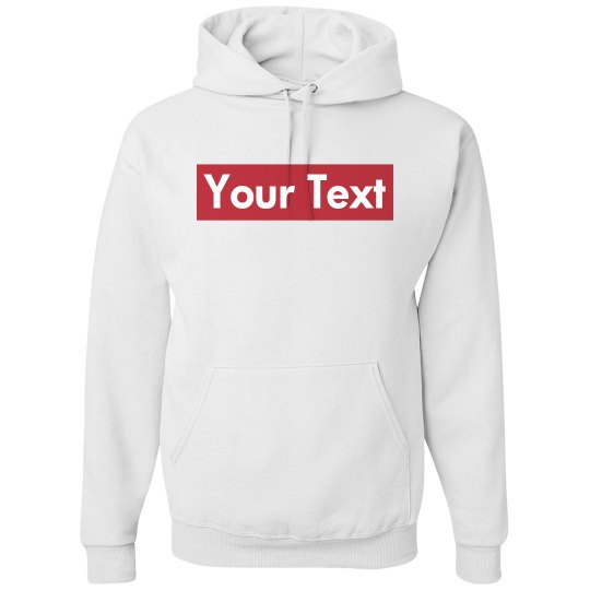 Custom Supreme Your Text Here