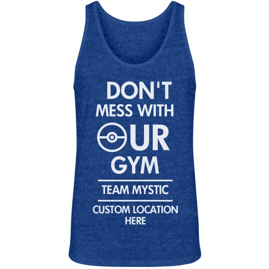 Custom Team Mystic Gym Tank