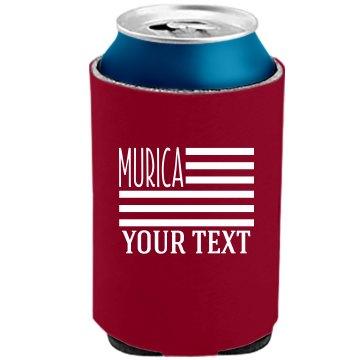 Custom Text Murica Koozie