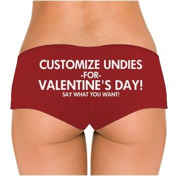 Custom Undies for V-Day!